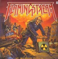 Flamingstream - If Blood Roils...